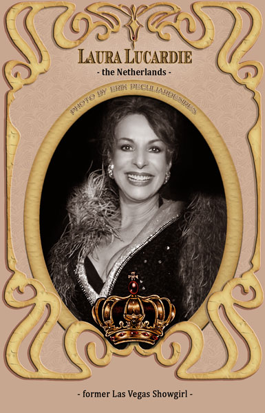 Laura Lucardie -  jurymember Amsterdam Burlesque Award 2016: Before she started her career as professional showgirl in Atlantic City, Las Vegas, Paris, Monte-Carlo, Tokyo, Dakar etc. (1983-1987), she did classical ballet and modern jazz dance training. In the late 70s, Laura was part of the famous dance group Dance Explosion of Helen LeClerq in the Netherlands and was connected to the international Arian Moonchild Company. Later on she had her own burlesque-act and performed it in vaudeville-shows, burlesque theaters, nightclubs, etc through whole Europe and the US. Her breakthrough as showgirl was 1983 in Atlantic City, in a showrevue around Frank Sinatra. After her dancing career, Laura was getting a singing education in Paris (1987-1993). She was performing in jazzclubs en – restaurants like the Hollywood Savoy together with prominent vaudeville entertainers as Stacey MacAdams, Greg Hunter and Eddie Goldstein. In 1991 Laura had a role in the musical Cats in the Mogador theater in Paris.