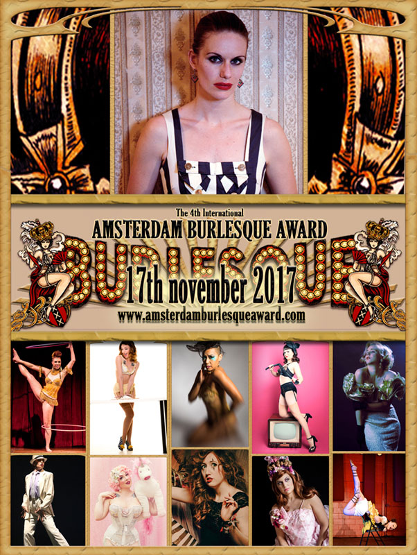 The Neo Burlesque  Night of the 4th Annual International Amsterdam Burlesque award 2017 -  with aftershow party by DJ Dr Hirschfeld from Berlin
